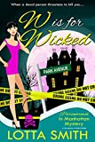 W is for Wicked (Paranormal in Manhattan: A Cozy Mystery on Kindle Unlimited Book 2)