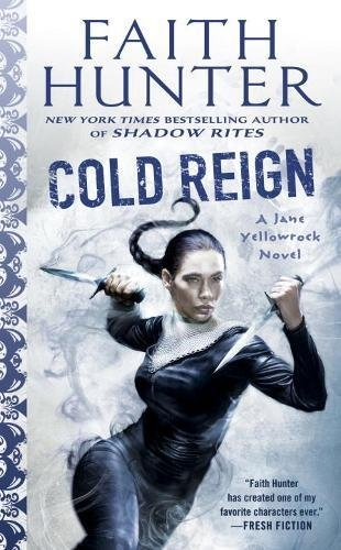 Cold Reign Yellowrock Faith Hunter