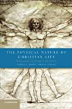 img - for The Physical Nature of Christian Life: Neuroscience, Psychology, and the Church book / textbook / text book
