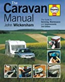 img - for The Caravan Manual: A Guide to Servicing, Maintenance and Improvements book / textbook / text book