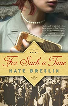 For Such a Time by [Breslin, Kate]