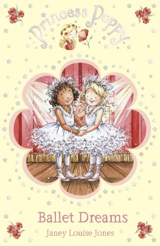 Princess Poppy: Ballet Dreams (Princess Poppy Fiction)