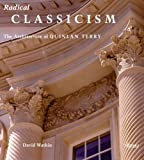 Radical Classicism, David Watkin, 0847828069