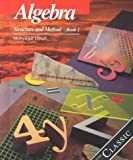 Algebra: Structure and Method, Book 1
