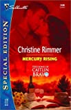Mercury Rising  (The Sons Of Caitlin Bravo) (Silhouette Special Edition)