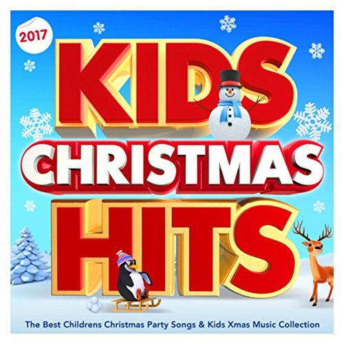 kids christmas hits 2017 the best childrens christmas party songs kids xmas music collection - Christmas Party Songs