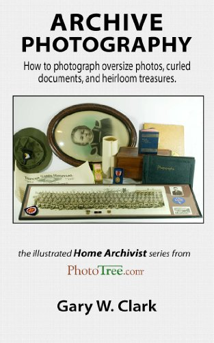 (Archive Photography: How to photograph oversize photos, curled documents, and heirloom treasures.)