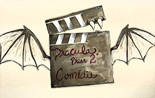 Dracula, prise 2 (French Edition) ()
