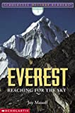 Front cover for the book Everest: Reaching For The Sky by Joy Masoff