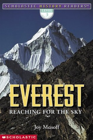 Scholastic History Readers: Everest Reaching For The Sky (level 3)