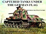 Captured Tanks under the German Flag, Werner Regenberg and Horst Scheibert, 0887402011