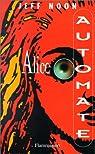 Alice automatique par Noon