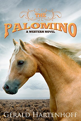 The Palomino : A Western Novel (Brewster Book 2) (English Edition)