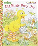 Big Bird's Busy Day, Deborah Berger, 0375813012
