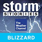 Storm Stories: Blizzard on the Mountain |