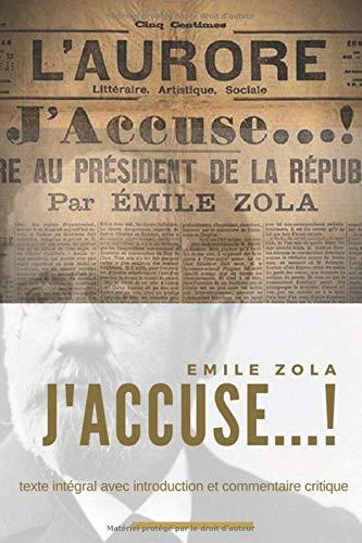 J'accuse...  D'Émile Zola  Le Manifeste De Zola Publié Durant L'affaire Dreyfus  Texte Intégral Avec Introduction Et Commentaire Critique   Pamphlets Et Manifestes Historiques Band 1
