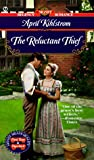 The Reluctant Thief (Signet Regency Romance)