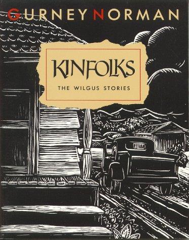 Kinfolks: The Wilgus Stories
