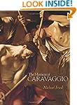 The Moment of Caravaggio