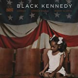 August Greene | Format: MP3 Music From the Album:Black Kennedy (1)  Download: $1.29