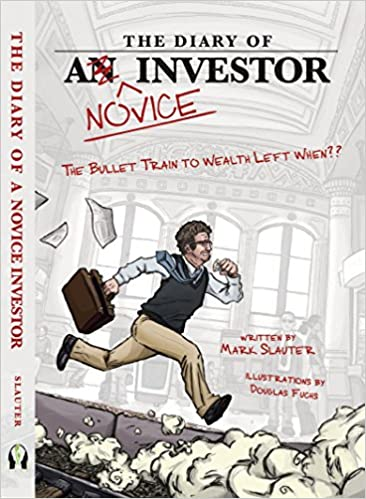 The Diary of a Novice Investor by Mark Slauter