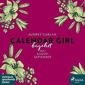 Begehrt (Calendar Girl 7-9) Hörbuch