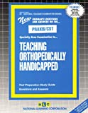 Teaching Orthopedically Handicapped, Rudman, Jack, 0837384354