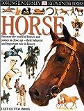 Horse, Juliet Clutton-Brock and Dorling Kindersley Publishing Staff, 0789465825