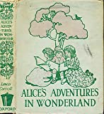 Alice's Adventures in Wonderland. Milford Edition