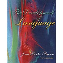 The Development of Language (5th Edition)