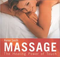 Massage: The Healing Power of Touch Cover