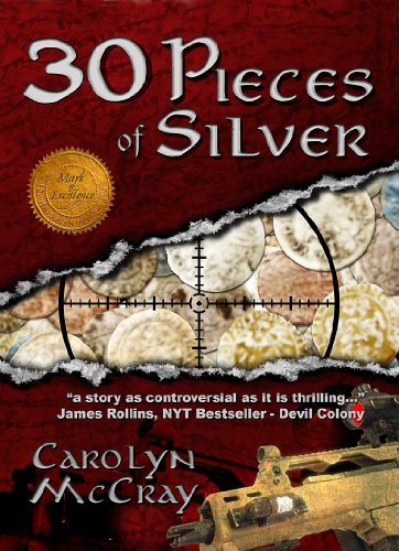 30 Pieces of Silver: An Extremely Controversial Historical Thriller (The Betrayed Series Book 1) by [McCray, Carolyn]