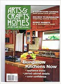 Arts crafts homes and the revival magazine spring 2012 Arts and crafts home magazine