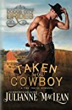 img - for Taken by the Cowboy book / textbook / text book