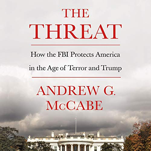 Pdf Politics The Threat: How the FBI Protects America in the Age of Terror and Trump