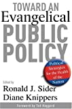 Toward an Evangelical Public Policy, , 0801065380
