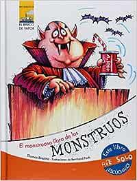 El monstruoso libro de los monstruos (Mis amigos): Amazon