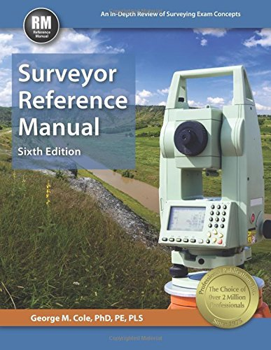 By George M. Cole PhD PE PLS Surveyor Reference Manual (Sixth Edition, New Edition) [Hardcover]