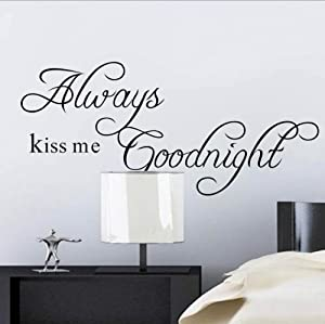 Always kiss me Goodnight Vinyl Quotes Wall Decal Wall Sticker Removable Peel & Stick Words Decor Lettering Vinyl Wall Art Inspirational Uplifting Decal Women Girl Living Room Bedroom