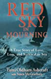 Download Red Sky in Mourning: A True Story of Love, Loss, and Survival at Sea in PDF ePUB Free Online