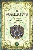 El alquimista (Los secretos del inmortal Nicolas Flamel) (Spanish Edition)