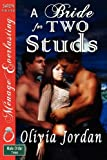 A Bride for Two Studs, Olivia Jordan, 1619260522