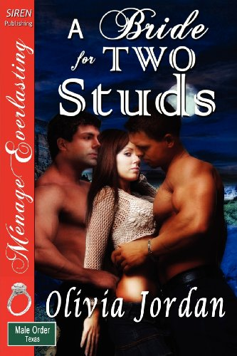 A Bride for Two Studs [The Male Order, Texas Collection]