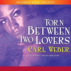Torn Between Two Lovers Audiobook