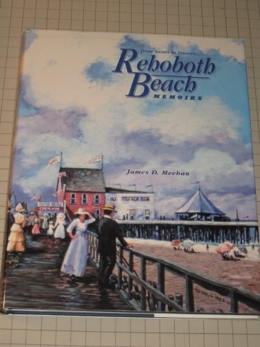 Rehoboth Beach memoirs: From saints to - Stores Rehoboth Beach