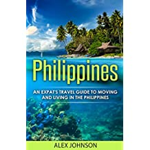 Philippines: An Expat's Travel Guide To Moving & Living In The Philippines