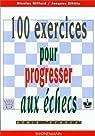 100 exercices pour progresser aux échecs par Giffard