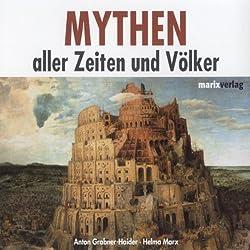 Mythen aller Zeiten und Völker