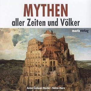 Mythen aller Zeiten und Völker Hörbuch