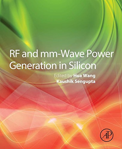 RF and mm-Wave Power Generation in Silicon (Rf Amplifiers In Communication)